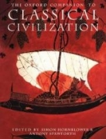 THE OXFORD COMPANION TO CLASSICAL CIVILIZATION - HORNBLOWER,...
