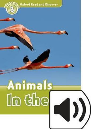 Oxford Read and Discover Level 3 Animals in the Air with Mp3 Pack - Robert Quinn
