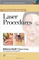 A Practical Guide to Laser Procedures - Small, R.
