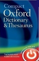 COMPACT OXFORD DICTIONARY AND THESAURUS Third Edition - OXFO...
