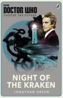 Doctor Who: Night of the Kraken (Choose the Future) - Green,...