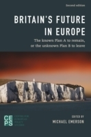 Britain's Future in Europe, 3th rev. ed. - Emerson, M.