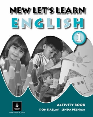 New Let's Learn English Activity Book 1 - Don A. Dallas