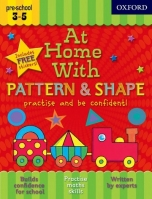 AT HOME WITH PATTERN & SHAPE (Age 3-5) - ACKLAND, J.