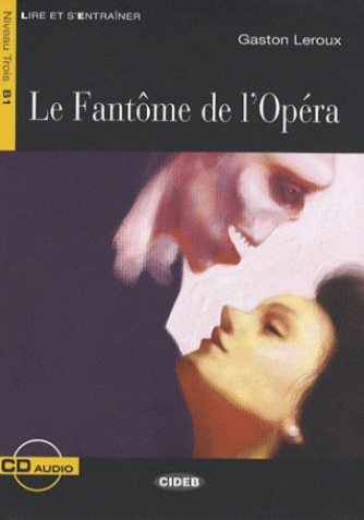 FANTOME DE L´OPERA + CD (Black Cat Readers FRA Level 3) - LE...