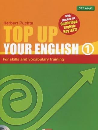 TOP UP YOUR ENGLISH 1 + AUDIO CD - PUCHTA, H.