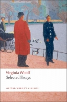 Selected Essays (Oxford World´s Classics New Edition) - Wool...