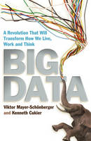 Big Data - A Revolution That Will Transform How We Live, Wor...