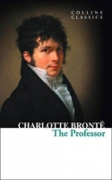 The Professor (Collins Classics) - Charlotte Brontë