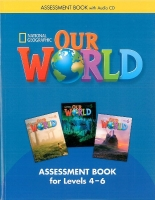 OUR WORLD Level 4-6 ASSESSMENT BOOK with AUDIO CD - CRANDALL...