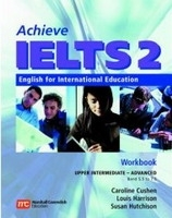 ACHIEVE IELTS 2 UPPER INTERMEDIATE to ADVANCED LEVEL WORKBOOK + CD - CUSHEN, C., HARRISON, L., HUTCHINSON, S.