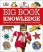 Dorling Kindersley Big Book of Knowledge New Edition