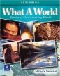 What a World: Amazing Stories From the Globe 1 Student´s Book