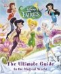 Disney Fairies the Ultimate Guide to the Magical World