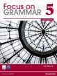Value Pack: Focus on Grammar 5 Student Book and Workbook