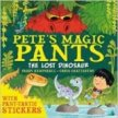 Pete's Magic Pants: The Lost Dinosaur