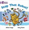 Stop That Robot! (Collins Big Cat - Band 00/Lilac)