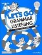 LET´S GO Second Edition 3 GRAMMAR AND LISTENING + AUDIO CD PACK