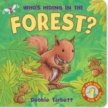 WHO´S HIDING IN THE FOREST?