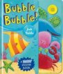 Bubble Bubble! (Big Noisy Books)