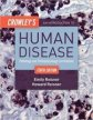 Crowley's an Introduction to Human Disease:Pathology and Pathophysiology Correlations, 10th Ed.