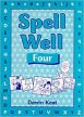 SPELL WELL 4 PUPIL´S BOOK