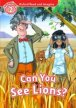 OXFORD READ AND IMAGINE Level 2: CAN YOU SEE THE LIONS? with AUDIO CD PACK