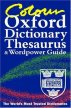 COLOUR OXFORD DICTIONARY, THESAURUS AND WORDPOWER GUIDE