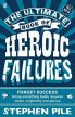 The Ultimate Book of Heroic Failures (paperback)