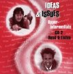 Ideas and Issues Upper Interm. – CD2
