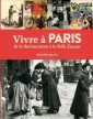 Vivre a Paris de la Restauration