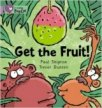Get The Fruit (Collins Big Cat - Band 00/Lilac)