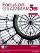 Focus on Grammar Split 5B with MyEnglishLab