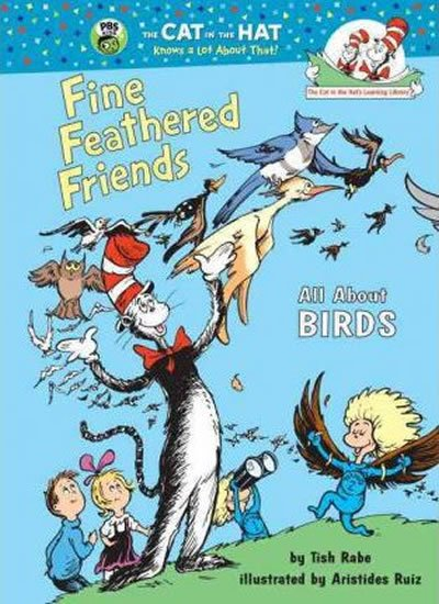Fine Feathered Friends: All About Bird - Tish Rabe