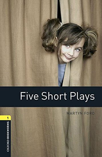 Oxford Bookworms Playscripts 1 Five Short Plays with Audio Mp3 Pack (New Edition) - Martyn Ford