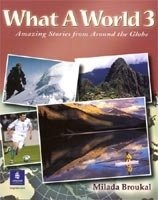 What a World: Amazing Stories From the Globe 3 Student´s Book