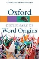 Oxford Dictionary of Word Origins 2nd Edition Revised (Oxford Paperback Reference) - CRESSWELL, J.