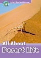 OXFORD READ AND DISCOVER Level 4: ALL ABOUT DESERT LIFE + AUDIO CD PACK