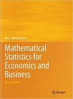 Mathematical Statistics for Economics and Business 2nd Ed.