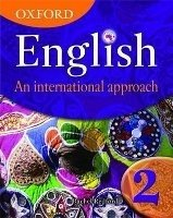 OXFORD ENGLISH: AN INTERNATIONAL APPROACH 2 STUDENT´S BOOK