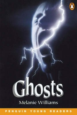 Penguin Young Readers Level 2: Ghosts - Melanie Williams