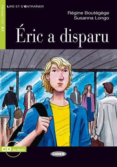 ERIC A DISPARU + CD (Black Cat Readers Level 1)