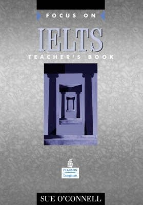 Focus on IELTS - Teachers Book