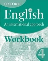 Oxford English: an International Approach 4 Workbook - SAUNDERS, M.