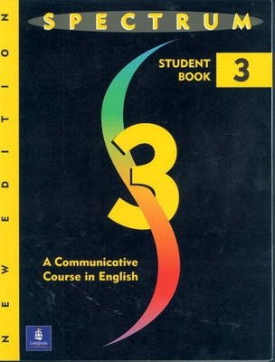 Spectrum 3 - A Communicative Course in English, Level 3 Workbook - Donald R.H. Byrd