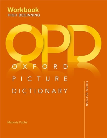 Oxford Picture Dictionary High-Beginning Workbook (3rd) - Marjorie Fuchs