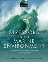 Stressors in the Marine Environment - Solan, M.