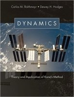 Dynamics : Theory and Application of Kane's Method
