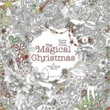 The Magical Christmas A Colouring Book