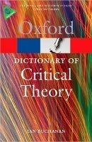 Oxford Dictionary of Critical Theory (Oxford Paperback Reference) - BUCHANAN, I.